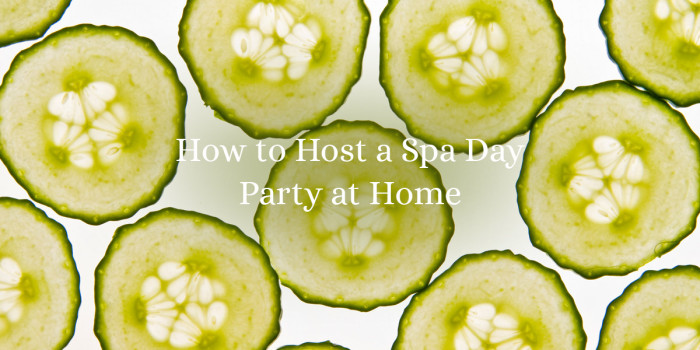 How To Host A SpaSpa Party At Home